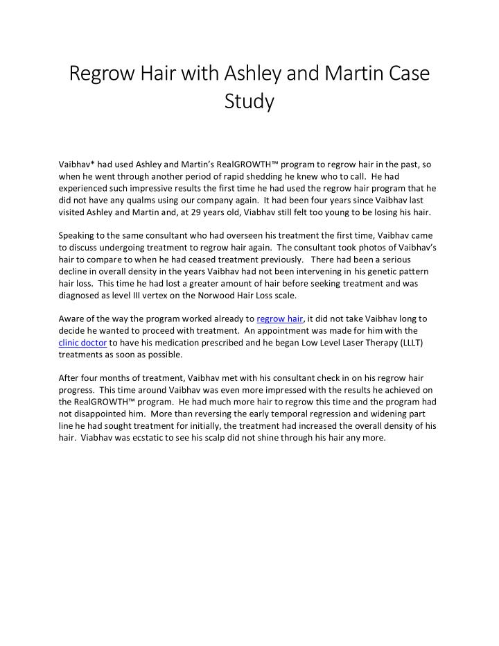 Regrow Hair with Ashley and Martin Case