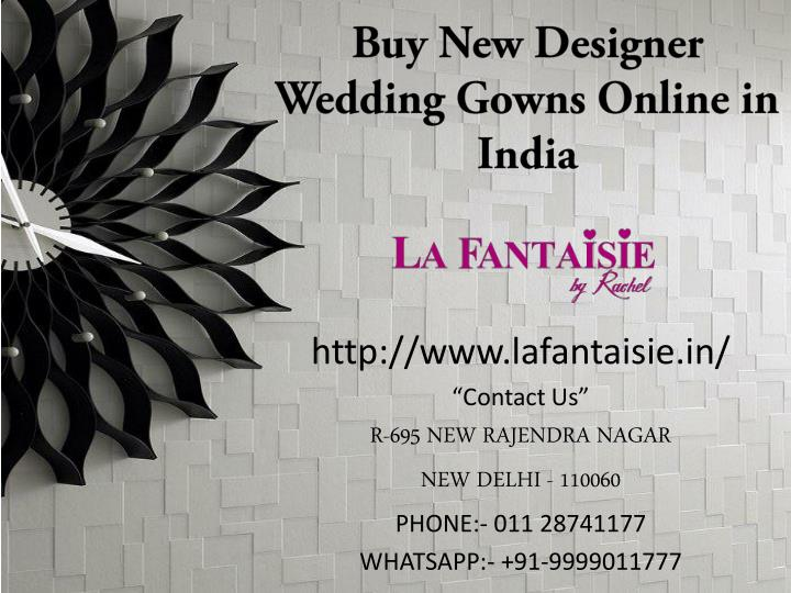 Buy New Designer Wedding Gowns Online in India