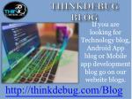thinkdebug blog