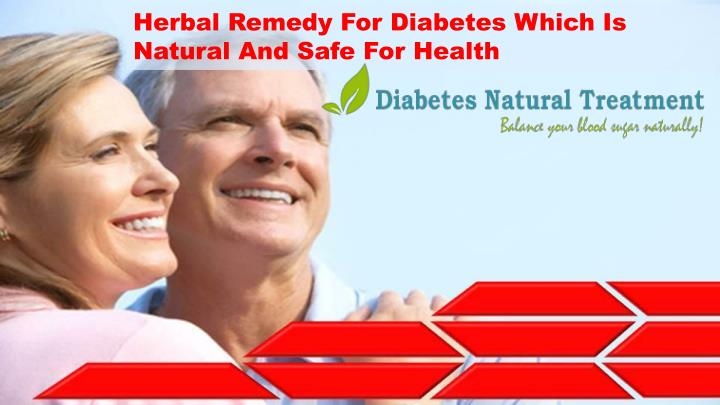Herbal Remedy For Diabetes Which Is Natural And Safe For Health