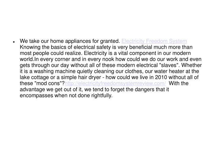 We take our home appliances for granted.