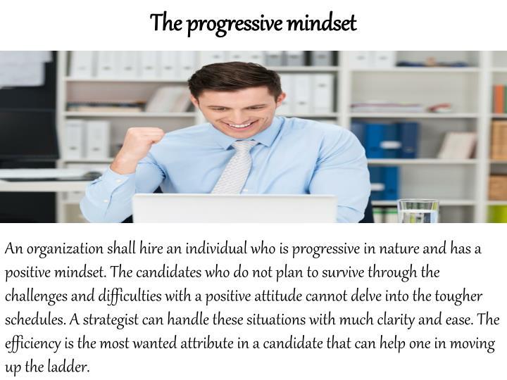 The progressive mindset