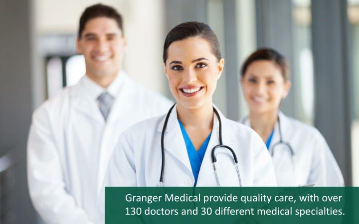 Granger Medical provide quality care, with over