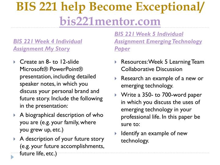 BIS 221 help Become Exceptional/
