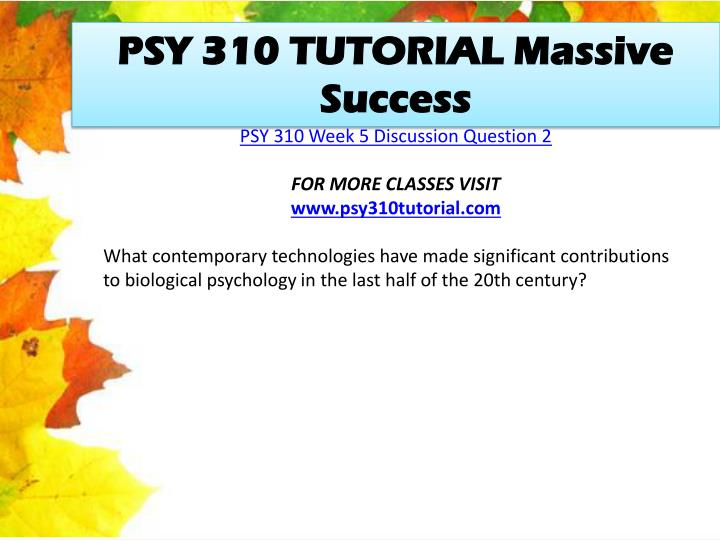 PSY 310 TUTORIAL Massive Success
