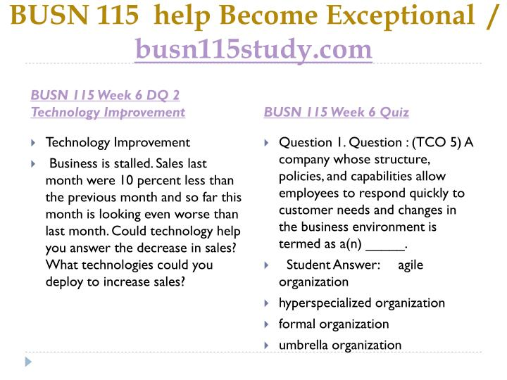 BUSN 115  help Become Exceptional  /