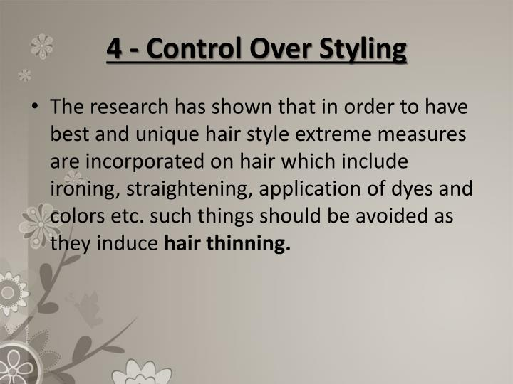 4 - Control Over Styling