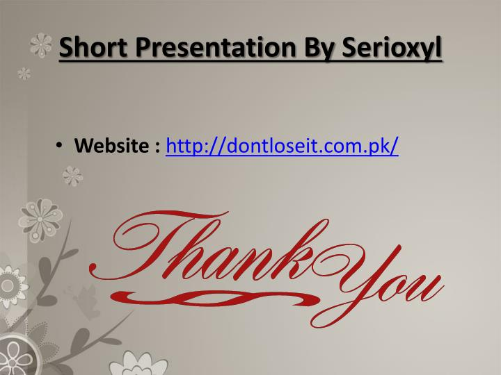 Short Presentation By