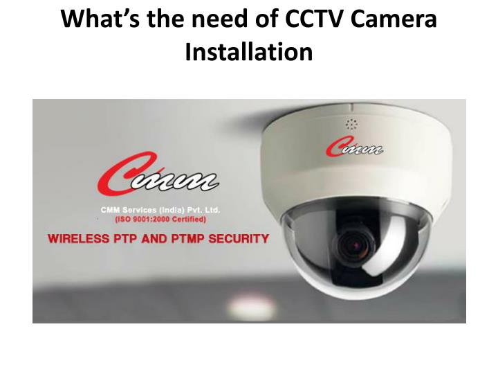 What s the need of cctv camera installation