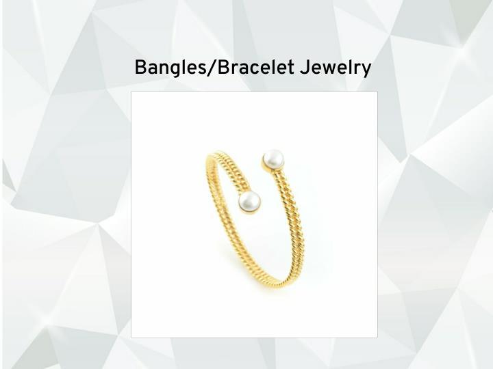 Bangles/Bracelet Jewelry