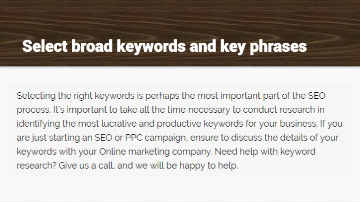 Select broad keywords and key phrases