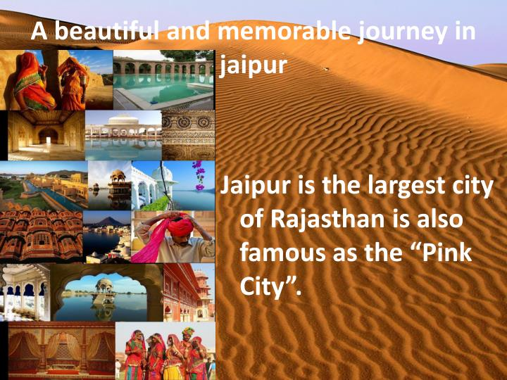 A beautiful and memorable journey in jaipur