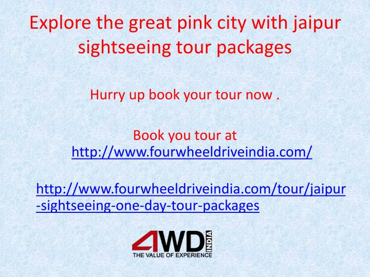 Explore the great pink city with