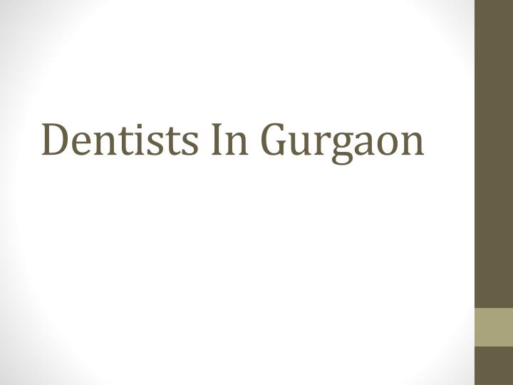 dentists in gurgaon