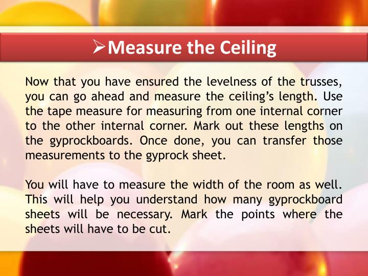 Measure the Ceiling