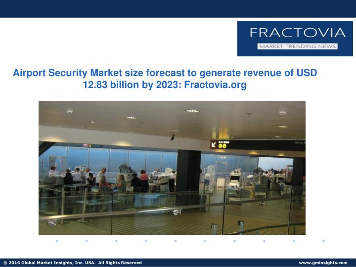 Airport Security Market size forecast to generate revenue of USD 12.83 billion by 2023