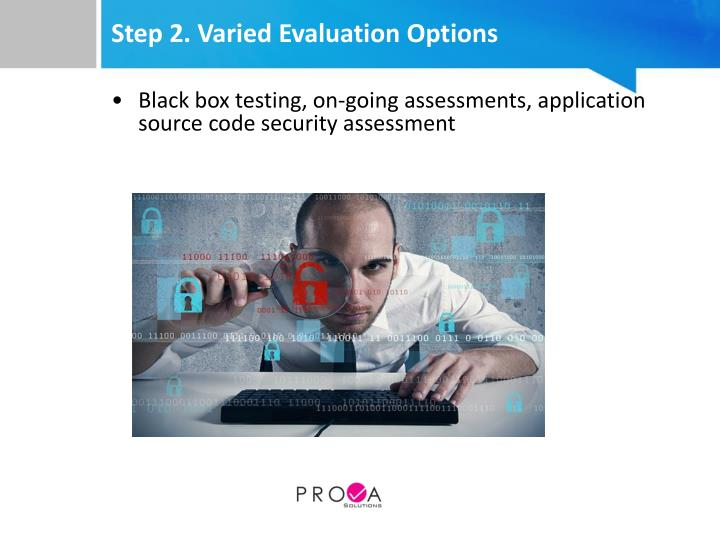 Step 2. Varied Evaluation Options