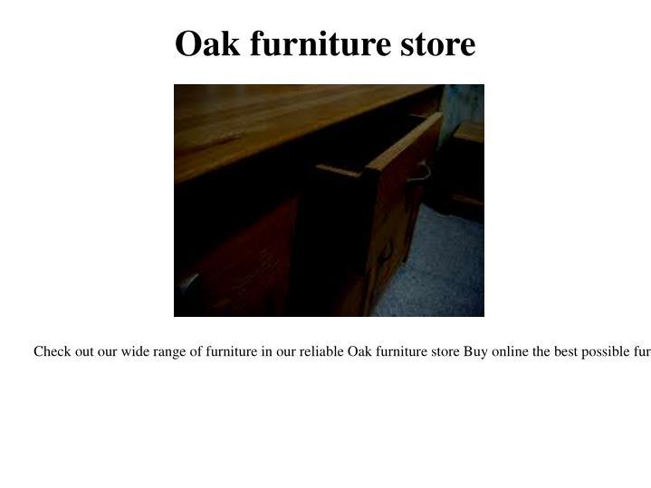 Oak furniture store