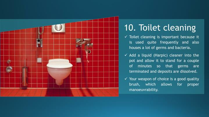 10. Toilet cleaning