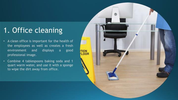 1. Office cleaning