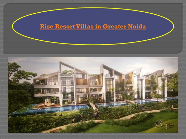 Rise Resort Villas in Greater