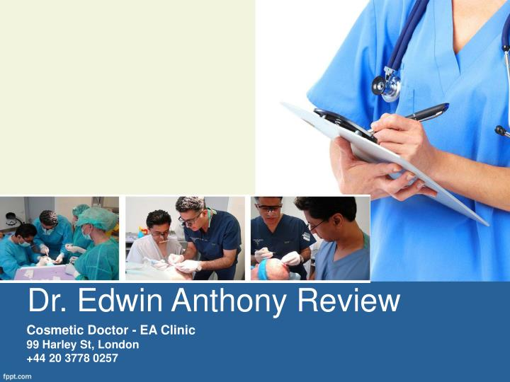 Dr edwin anthony review