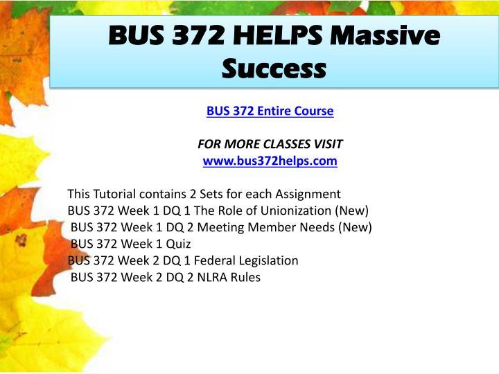 BUS 372 HELPS Massive Success