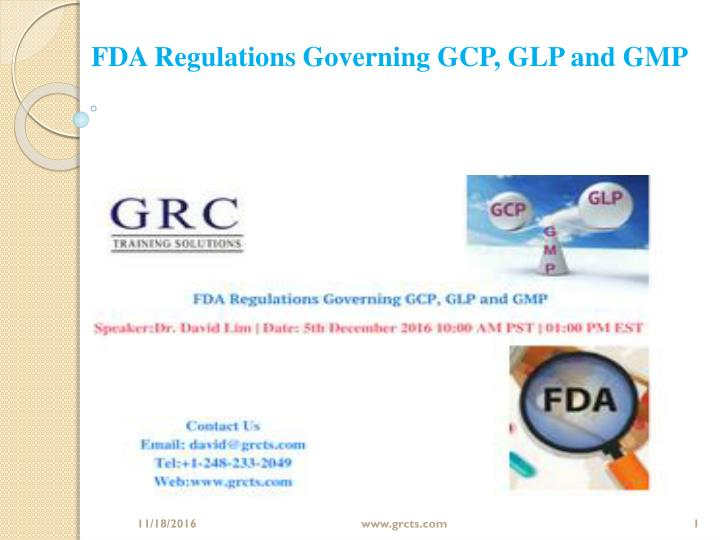 FDA Regulations Governing GCP, GLP and GMP