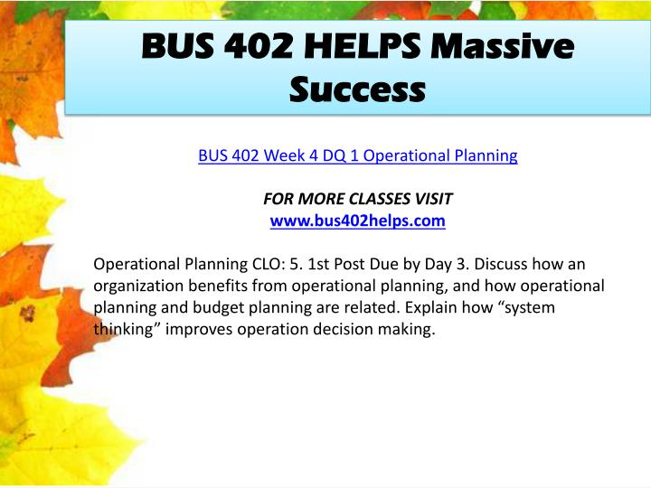 BUS 402 HELPS Massive Success