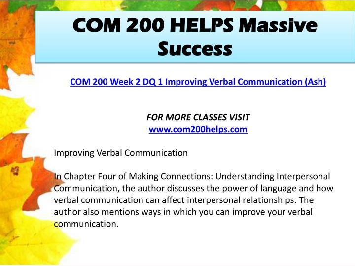 COM 200 HELPS Massive Success