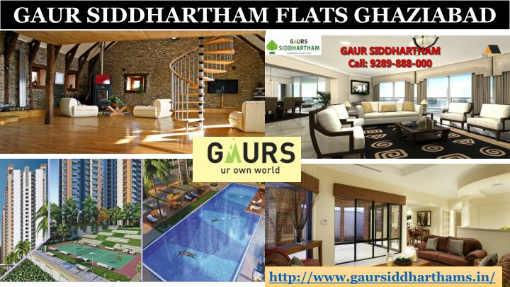 GAUR SIDDHARTHAM FLATS GHAZIABAD