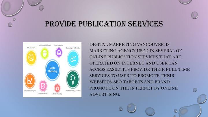 Provide publication services
