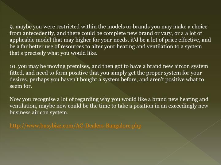 9. maybe you were restricted within the models or brands you may make a choice