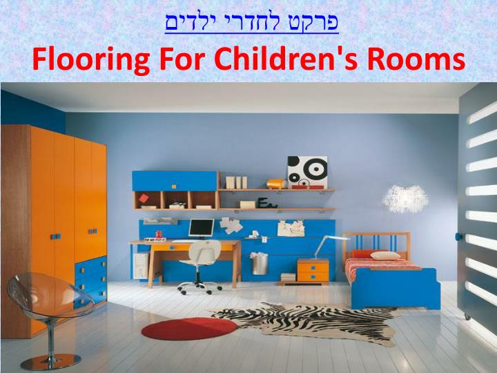 Flooring for children s rooms