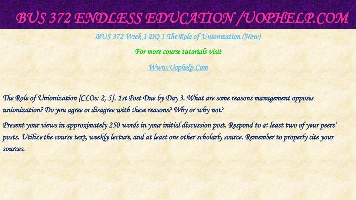BUS 372 Endless Education /