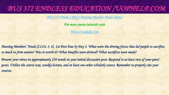 BUS 372 Endless Education /