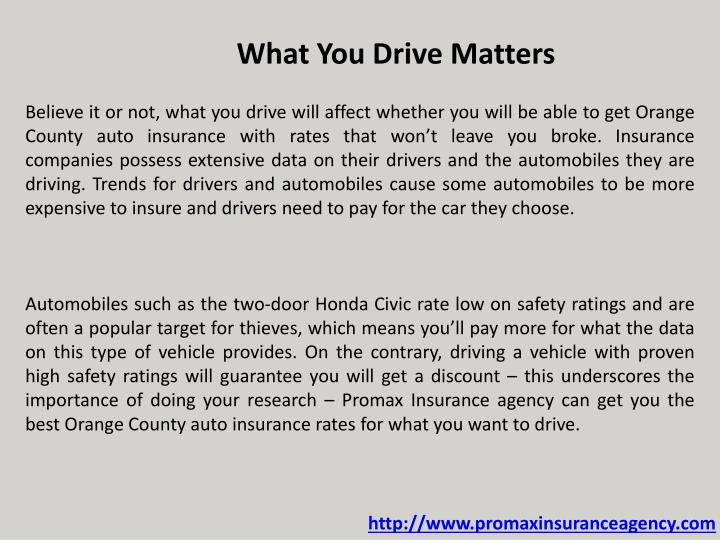 What You Drive Matters