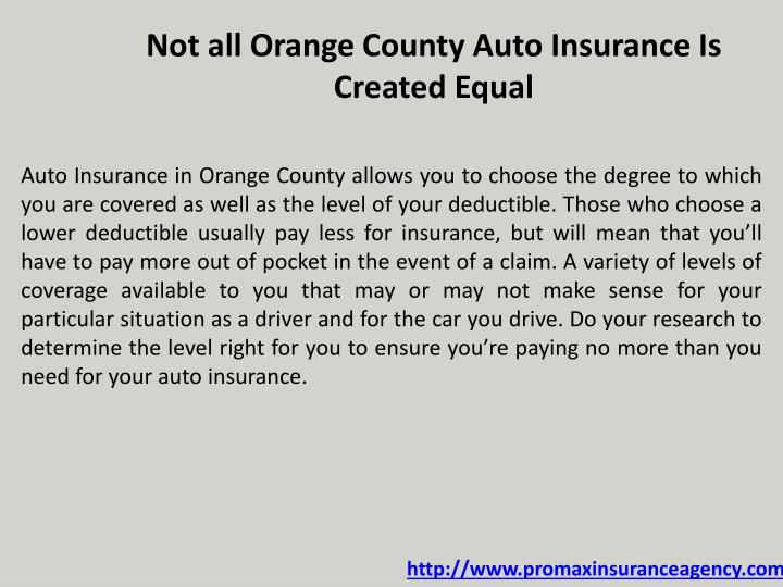Not all Orange County Auto Insurance Is Created Equal