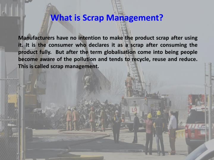 What is Scrap Management?