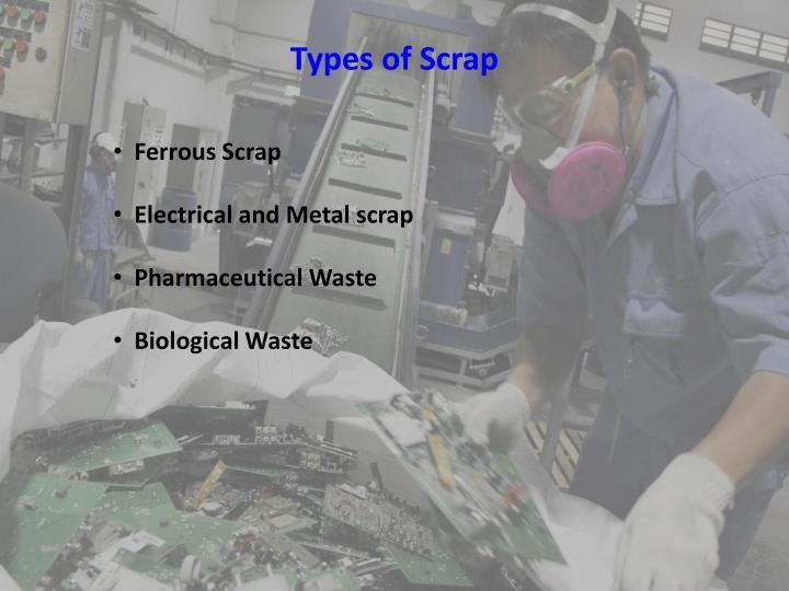 Types of Scrap