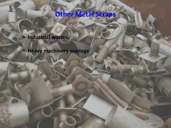 Other Metal Scraps
