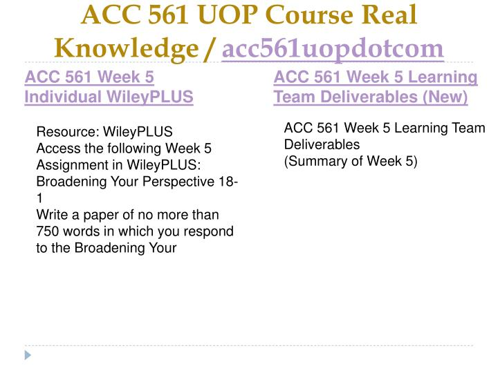 ACC 561 UOP Course Real Knowledge /