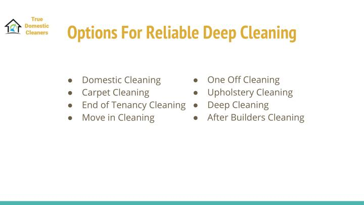 Options For Reliable Deep Cleaning