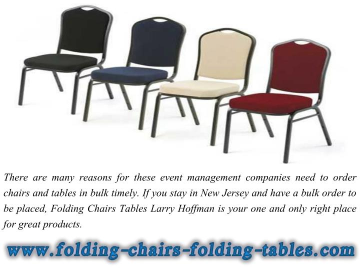 There are many reasons for these event management companies need to order chairs and tables in bulk ...