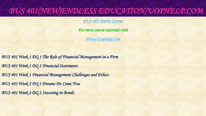 Bus 401 new endless education uophelp com1