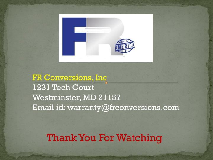 FR Conversions, Inc