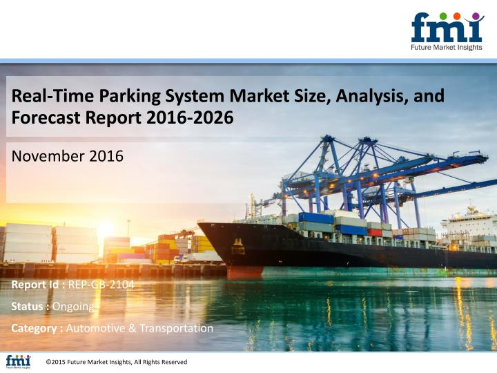 Real-Time Parking System Market Size, Analysis, and