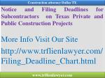 notice and filing deadlines for subcontractors on texas private and public construction projects