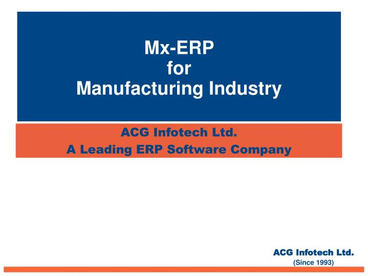 Acg infotech ltd a leading erp software company