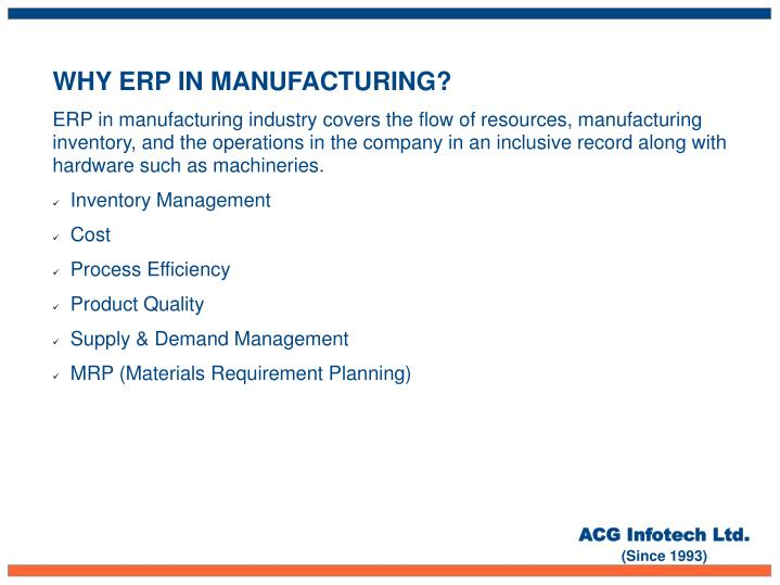 WHY ERP IN MANUFACTURING?